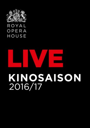 Royal Opera House Saison 2016/2017