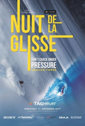 Nuit de la Glisse - DON'T CRACK UNDER PRESSURE 3