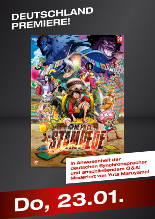 DEUTSCHLANDPREMIERE! ONE PIECE: STAMPEDE!
