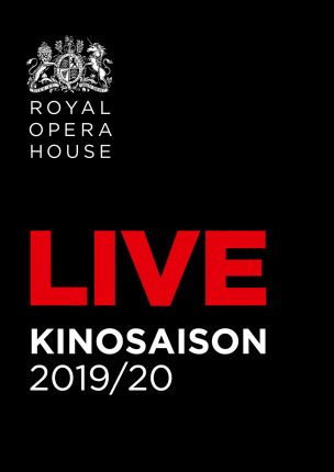 Hinweis: Royal Opera House Saison 2019/2020