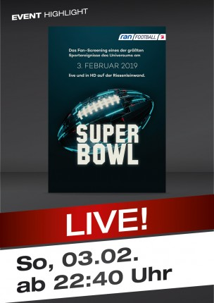 Der Super Bowl – LIVE!