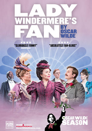 Lady Windermere's Fan (OSCAR WILDE Season Live)