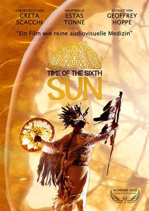 TIME OF THE SIXTH SUN (engl.)