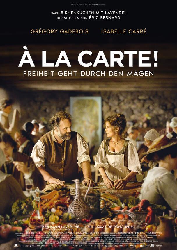 A la Carte! - Freiheit geht durch den Magen