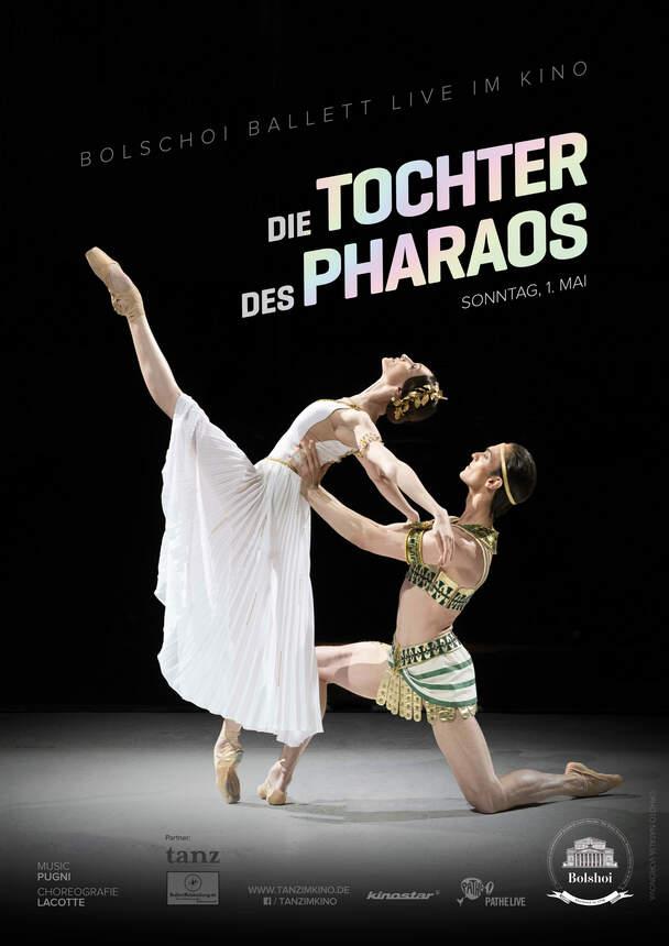 Die Tochter des Pharaos (Die Bolshoi Ballett Saison 2021/22 - LIVE)